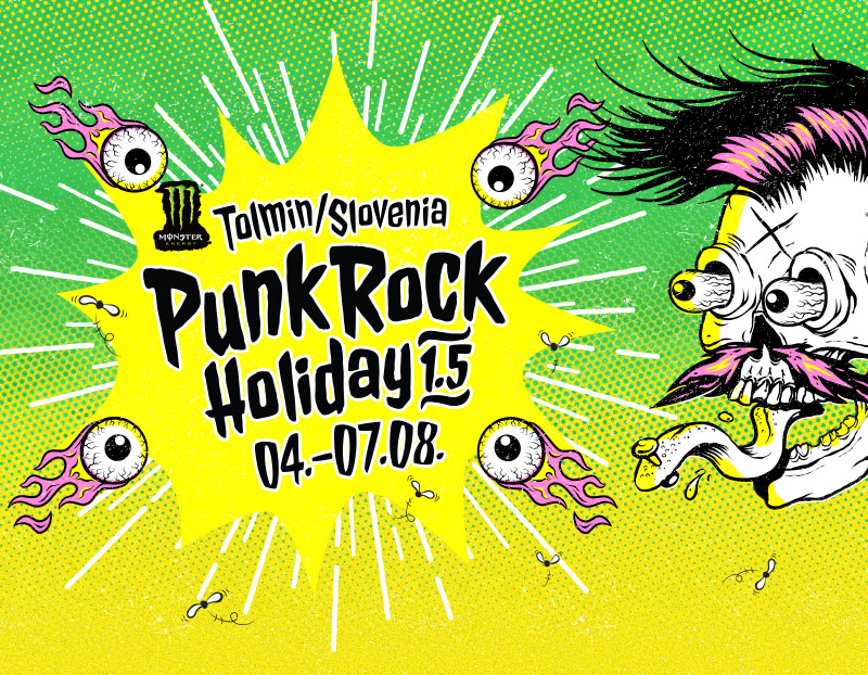 Punk Rock Holiday 1.5 / 4. - 7.8.2015 / Tolmin