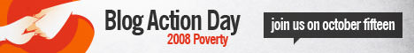 Blog Action Day 08 - Poverty