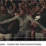 Nike & Foot Locker – Eruption feat. Kevin Durant & Friends