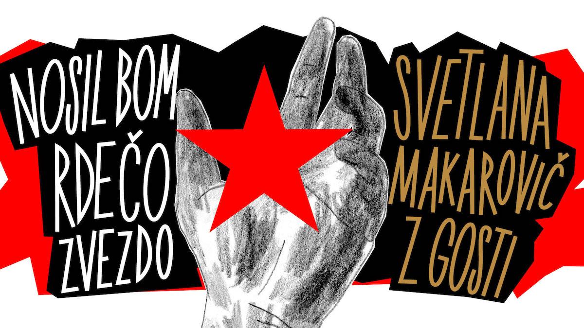 Nosil bom rdeco zvezdo 4. julij 2019 Kongresni trg Ljubljana