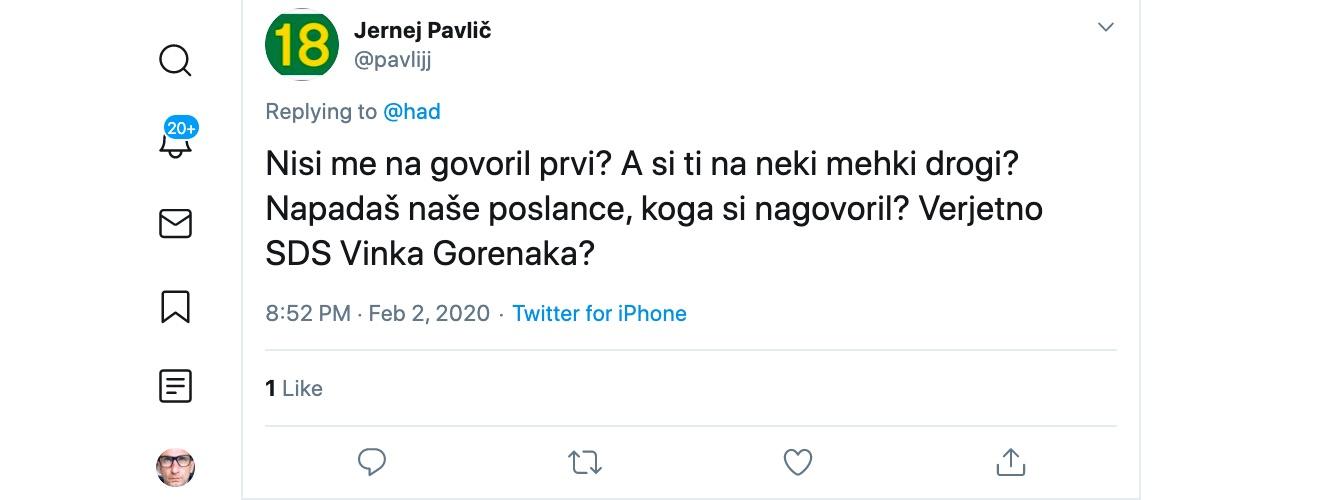 Jernej Pavlic generalni sekretar stranke SAB me na tviterju sprasuje A si ti na neki mehki drogi